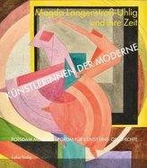 Künstlerinnen der Moderne: Magda Langenstraß-Uhlig und ihre Zeit
