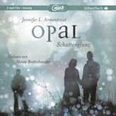 Obsidian - Opal. Schattenglanz, 2 Audio-CDs