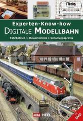 Experten-Know-how Digitale Modellbahn, m. DVD-ROM
