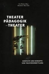 Theaterpädagogik am Theater
