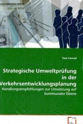 Strategische Umweltprüfung in der Verkehrsentwicklungsplanung