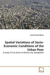 Spatial Variations of Socio-Economic Conditions of the Urban Poor