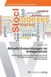 Aktuelle Entwicklungen im Anlegerschutz