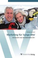 Marketing für 'Junge Alte'