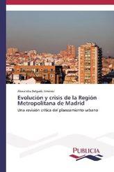 Evolución y crisis de la Región Metropolitana de Madrid