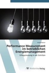 Performance Measurement im betrieblichen Energiemanagement