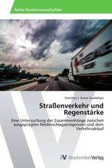 Straßenverkehr und Regenstärke