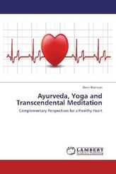 Ayurveda, Yoga and Transcendental Meditation