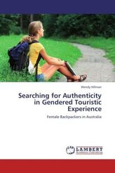 Searching for Authenticity in Gendered Touristic Experience