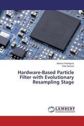 Hardware-Based Particle Filter with Evolutionary Resampling Stage