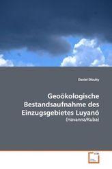 Geoökologische Bestandsaufnahme des Einzugsgebietes Luyanó