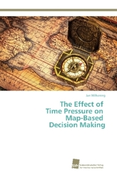 The Effect of Time Pressure on Map-Based Decision Making