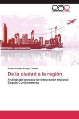 De la ciudad a la región