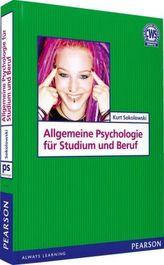 Allgemeine Psychologie für Studium und Beruf