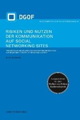 Risiken und Nutzen der Kommunikation auf Social Networking Sites