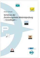 Verfahren der zerstörungsfreien Materialprüfung - Grundlagen