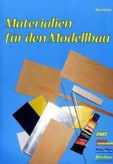 Materialien für den Modellbau