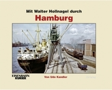 Mit Walter Hollnagel durch Hamburg
