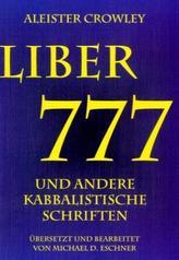 Liber 777 und andere kabbalistische Schriften