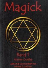 Magick. Bd.1