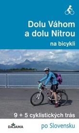 Dolu Váhom a dolu Nitrou na bicykli