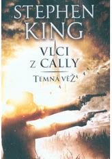 Vlci z Cally - Temná věž V.
