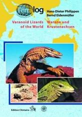 Warane und Krustenechsen. Varanoid Lizards