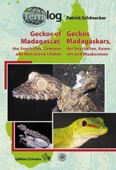 Geckos Madagaskars, der Seychellen, Komoren und Maskarenen. Geckos of Madagascar, the Seychelles, Comoros and Mascarene Islands