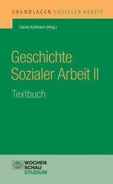 Geschichte Sozialer Arbeit. Tl.2