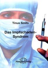 Das Impfschaden-Syndrom
