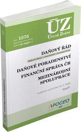 ÚZ 1375 Daňový řád, Prominutí daní a dalších náležitostí, Finanční správa, Daňové poradenství, Platby v hotovosti