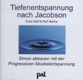 Tiefenentspannung nach Jacobson, 1 Audio-CD