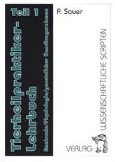 Tierheilpraktiker-Lehrbuch. Tl.1