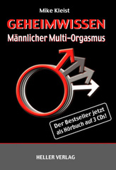 Geheimwissen Männlicher Multi-Orgasmus, 3 Audio-CDs