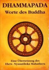 Dhammapada - Worte des Buddha