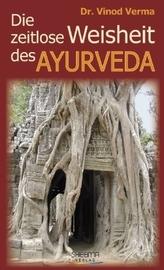 Die zeitlose Weisheit des Ayuveda