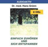 Einfach zuhören und sich entspannen, 2 Audio-CDs