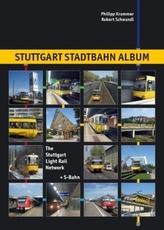 Stuttgart Stadtbahn Album. The Stuttgart Light Rail Network