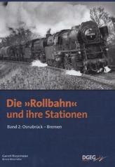 Die 'Rollbahn' und Ihre Stationen. Bd.2