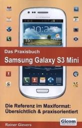 Das Praxisbuch Samsung Galaxy S3 Mini