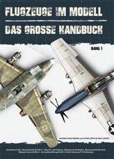 Flugzeuge im Modell. Bd.1