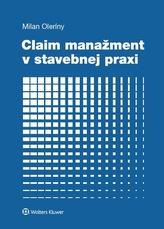 Claim manažment v stavebnej praxi
