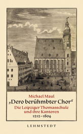 'Dero berühmbter Chor'