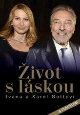 Život s láskou Ivana a Karel Gottovi