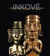 Inkové - Poklady starobylých civilizací