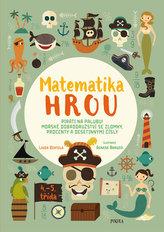 Matematika hrou 6: 4.–5. třída. Piráti na palubu! Mořské dobrodružství se zlomky, procenty a desetinnými čísly