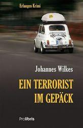 Ein Terrorist im Gepäck