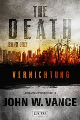 THE DEATH - Vernichtung