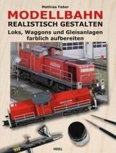 Modellbahn realistisch gestalten
