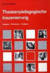 Theaterpädagogische Inszenierung